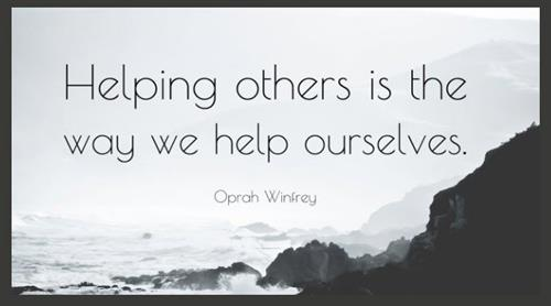 Helping others is the way we help ourselves