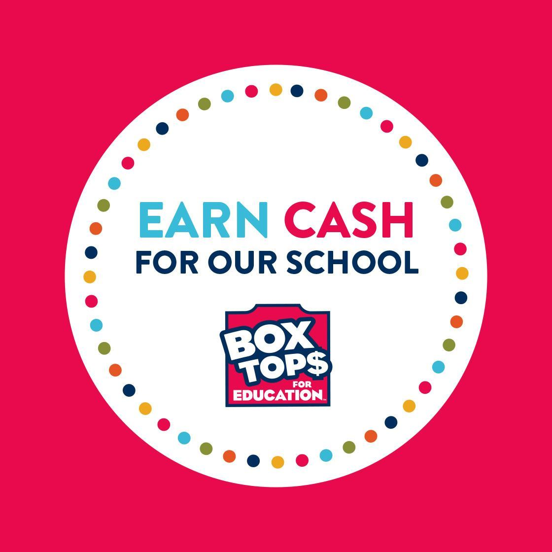 Earn cash for Our school Box Tops for Education