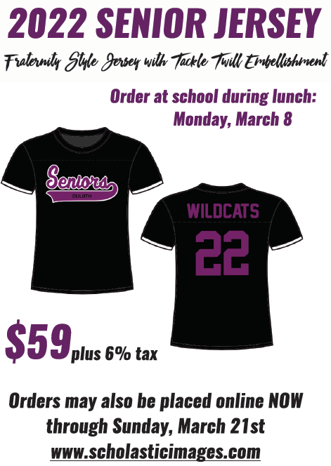 2022 Senior Jerseys. Order at school during lunch on Monday March 8 or online at www.scholasticimages.com