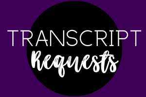 Final Transcript Requests