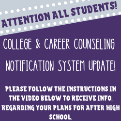 College & Career Counseling Notification System Update