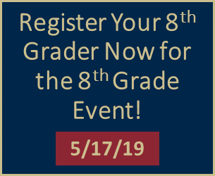 Register your 8th grader for the 8th Grade Event