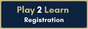 Play 2 Learn Registration