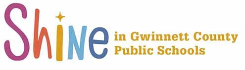 Shine in Gwinnett County Public Schools
