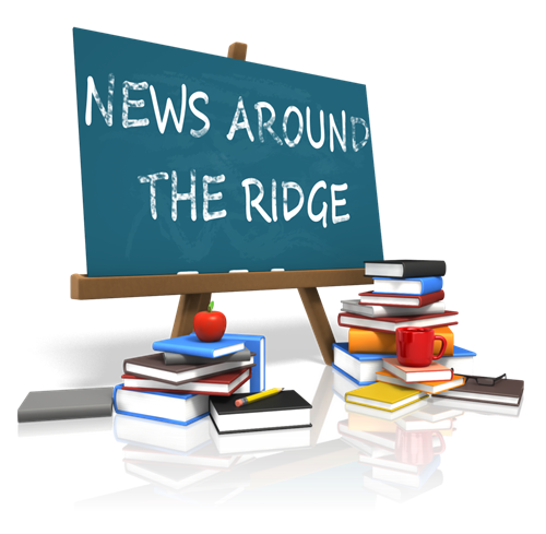 NEWS AROUND THE RIDGE