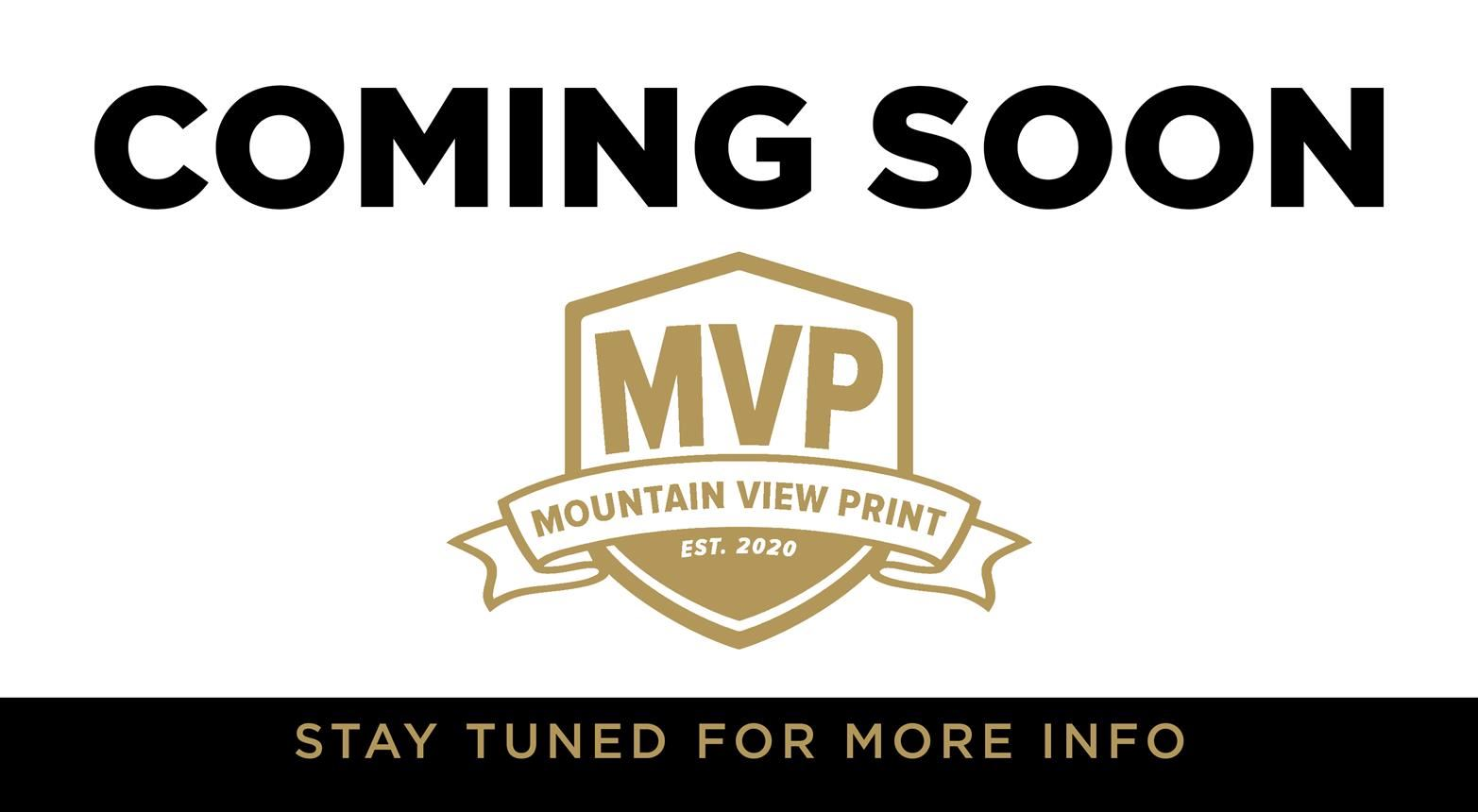 Coming Soon - Mountain View Print Shop