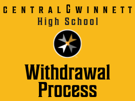 Central Gwinnett High School Withdrawal Process