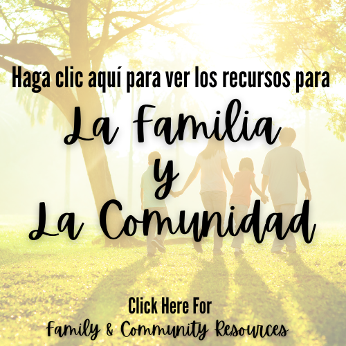 Click Here for Family & Community Resources