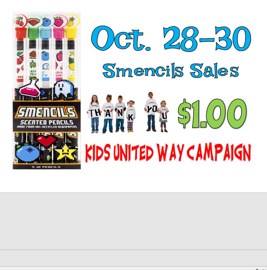 $1.00 Smencils Sales - Oct. 28-30 for United Way -