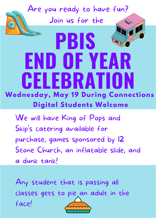PBIS End of Year Celebration May 19