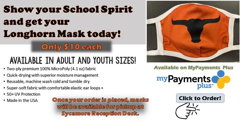Show your school spirit and get your Longhorn Mask today!  $10 each.  Adult and youth sizes.  Click to order.