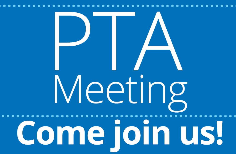 PTA Meeting Tuesday, 10/15 @ 6pm  All Parents Welcome!
