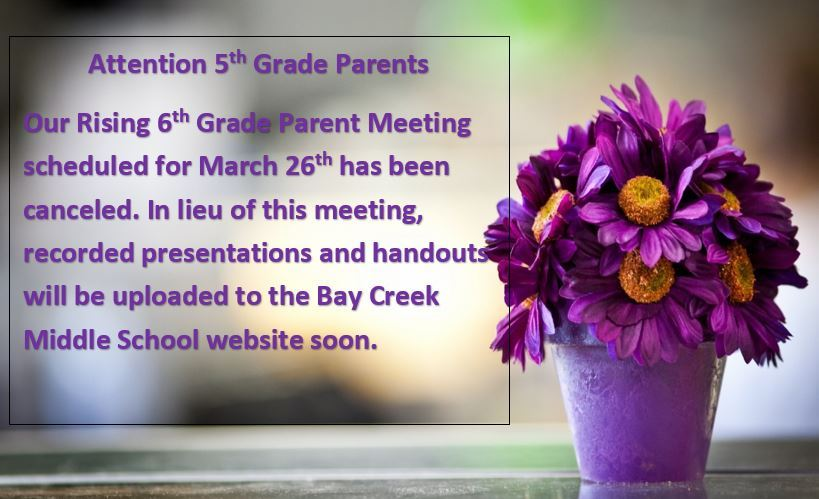Rising 6th Grade Parent Meeting Cancelled