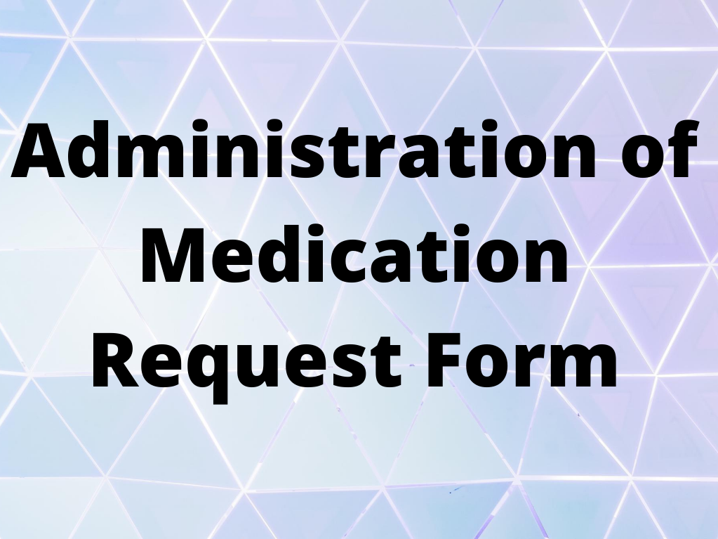 Administration of Medication Request Image