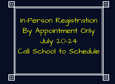 In-Person Registration By Appointment Only