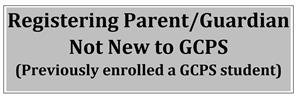 registering parent not new to GCPS