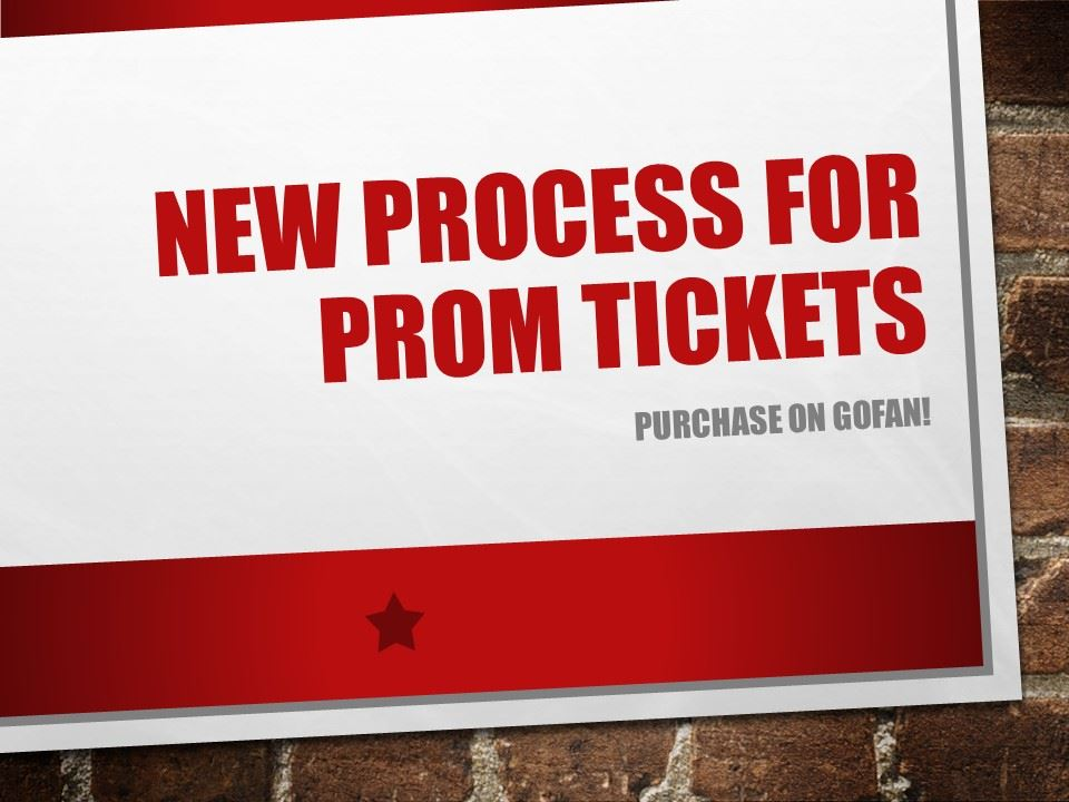New Prom Ticket Purchase Process