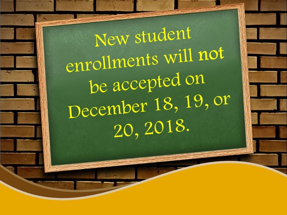 Mill Creek will not be accepting new student enrollments Dec. 18, 19, or 20