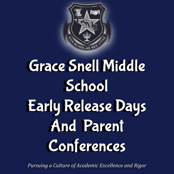 Early Release Days 10/21-10/22; Parent Conferences are encouraged. Contact Homeroom Teacher