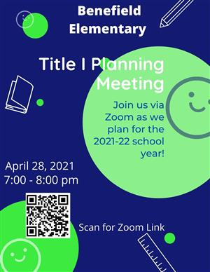 Title I Planning Meeting on 04/28/21 at 7 pm