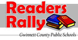 Image that says Readers Rally Gwinnett County Public Schools and a picture of three books.
