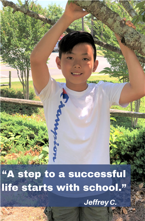Jeffrey C, A step to successful life starts with school.