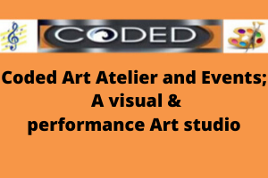 Coded Art Atelier and Events ;  A visual & performance Art studio