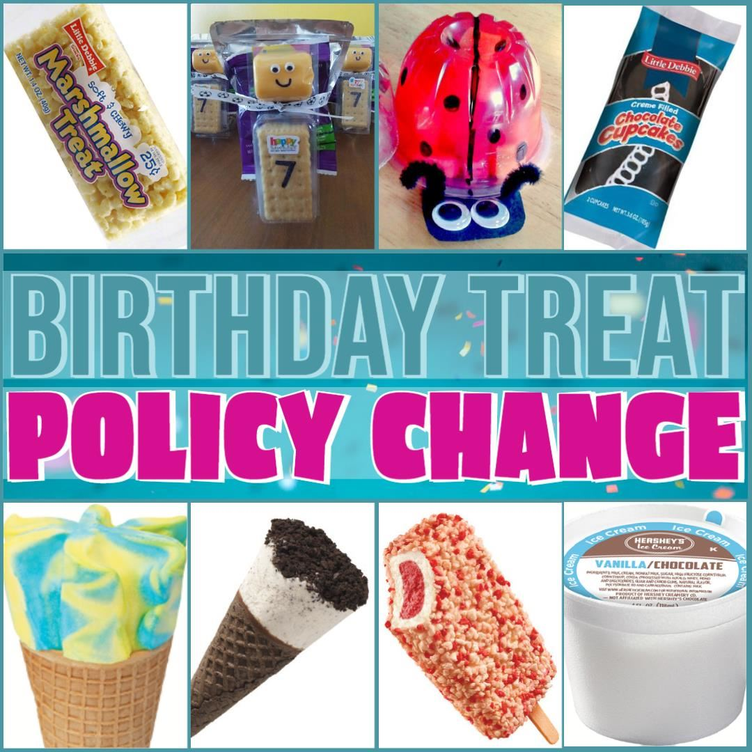 Brookwood Elementary's birthday treat policy now requires birthday treats to be prepackaged or school ice cream.
