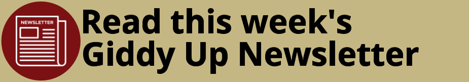 Read this week's Giddy Up Newsletter