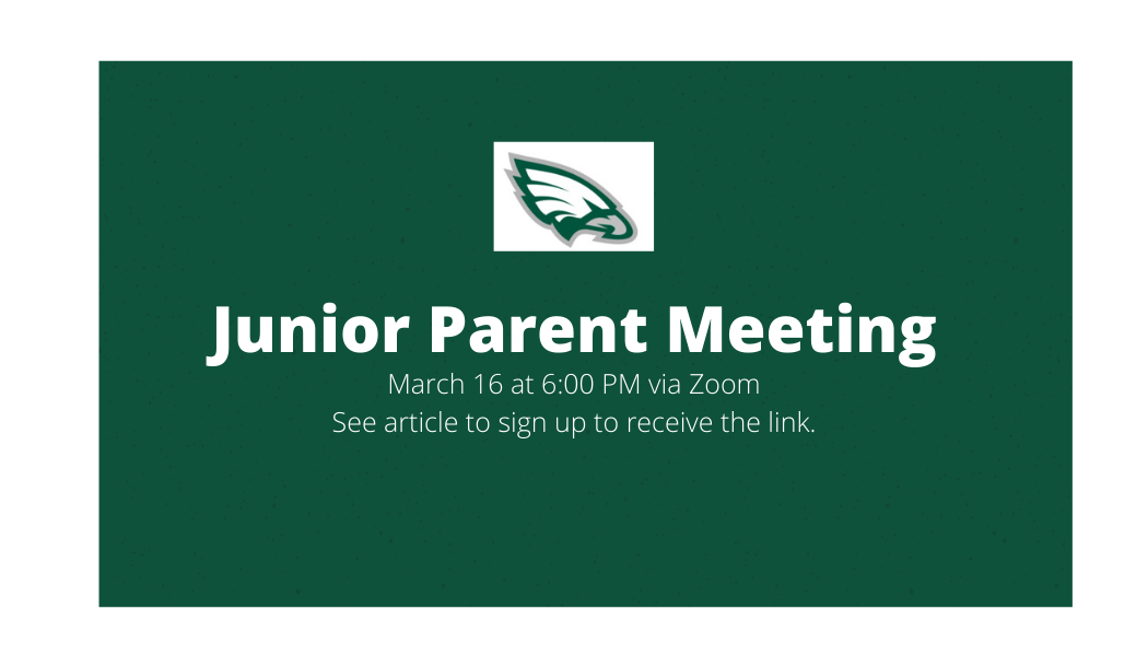 Junior Parent Meeting March 16 at 6 pm - Click Here to Sign Up to Receive the Link
