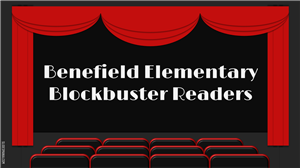 movie theater with words Benefield Elementary Blockbuster Readers