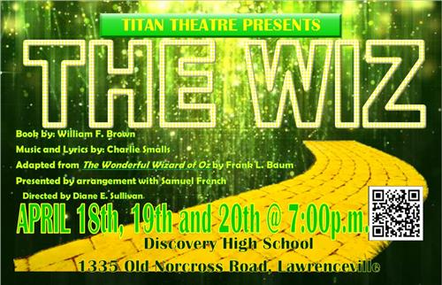 The Wiz April 18th, 19th and 20th