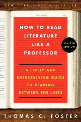 Book cover of How to Read Literature Like a Professor