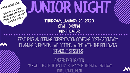 Junior Night is Thursday January 23, 2020 from 6-8:15 pm in the DHS Theater