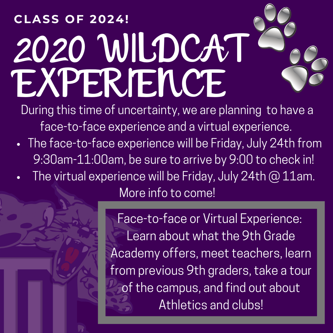 Class of 2024! 2020 Wildcat Experience