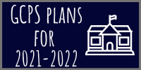 GCPS Plans for In-Person Learning for 2021-2022