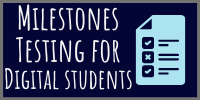 FINAL CALL: Milestones Survey for DIGITAL STUDENTS