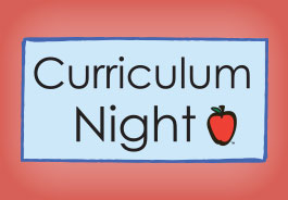 Curriculum Night, Aug. 29: Two Sessions:  5:30-6:30 PM and 7:00-8:00 PM. PTA Meeting, 6:30-7:00 PM.