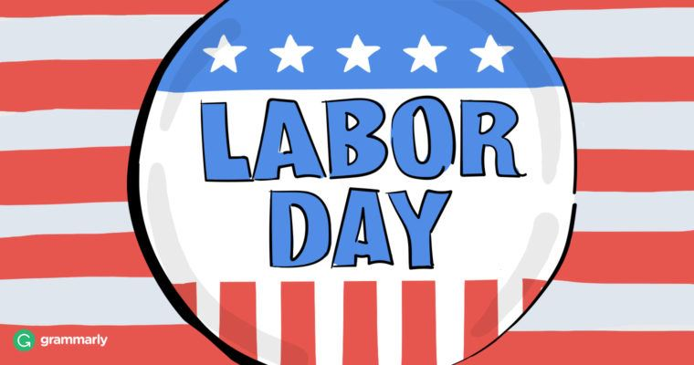 Labor Day on Sept 2 - Schools Closed