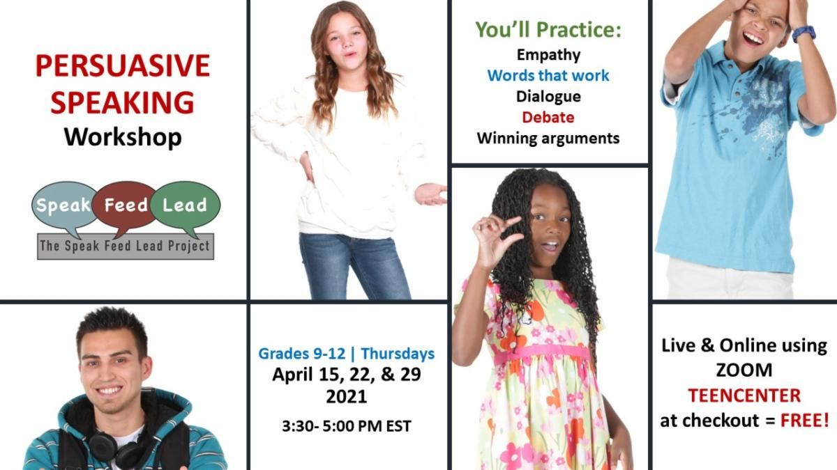 Persuasive Speaking Workshop !   Sign Up Here