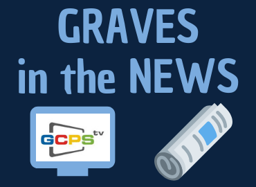 Graves in the News graphic