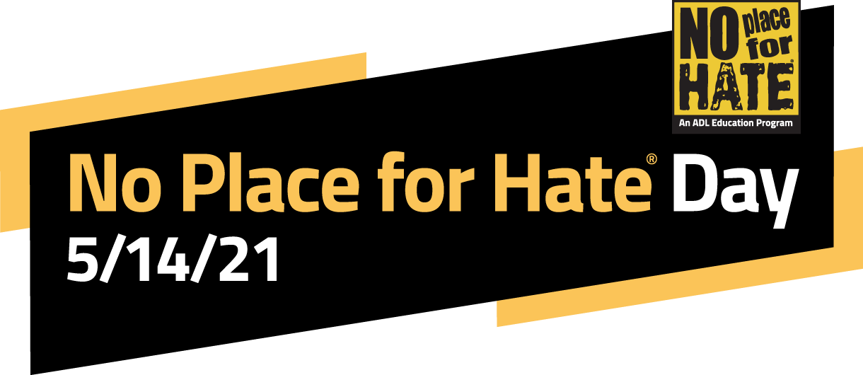 No Place For Hate Day 5/14/21