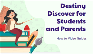 destiny discover for students and parents